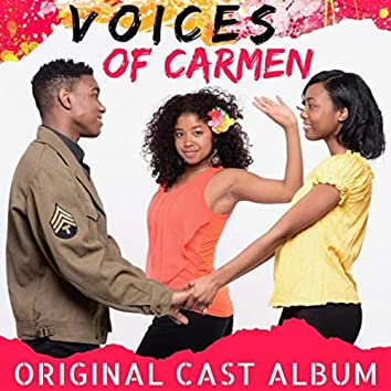 Voices of Carmen (Original Cast)