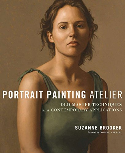 Portrait Painting Atelier: Old Master Techniques and Contemporary Applications