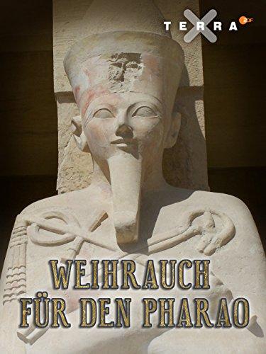 Weihrauch für den Pharao