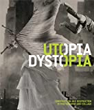 Utopia/Dystopia: Construction and Destruction in Photography and Collage - Yasufumi Nakamori