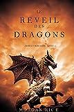 Le Réveil des Dragons (Rois et Sorciers—Livre 1)