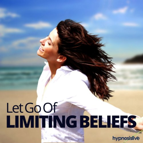 Let Go of Limiting Beliefs Hypnosis audiobook cover art