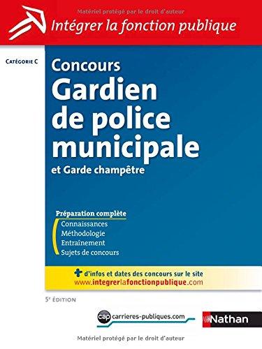 Concours gardien de police municipale et garde champêtre - Categorie C