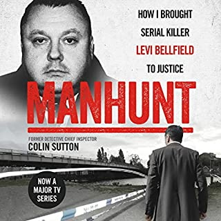 Manhunt                   By:                                                                                                                                 Colin Sutton                               Narrated by:                                                                                                                                 Peter Noble                      Length: 9 hrs and 4 mins     196 ratings     Overall 4.7