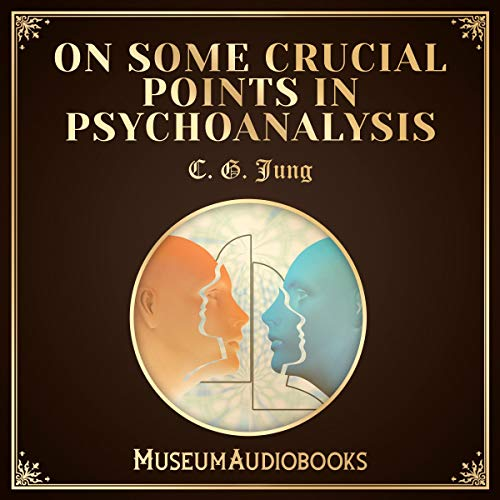 On Some Crucial Points in Psychoanalysis audiobook cover art