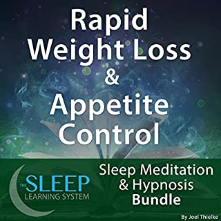 Rapid Weight Loss & Appetite Control     Sleep Meditation & Hypnosis Bundle (The Sleep Learning System)              By:                                                                                                                                 Joel Thielke                               Narrated by:                                                                                                                                 Joel Thielke                      Length: 4 hrs     17 ratings     Overall 3.8