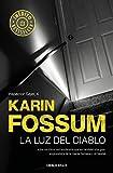La luz del diablo (Inspector Sejer 4) (Spanish Edition)