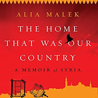 The Home That Was Our Country                   By:                                                                                                                                 Alia Malek                               Narrated by:                                                                                                                                 Alia Malek                      Length: 12 hrs and 28 mins     16 ratings     Overall 4.5