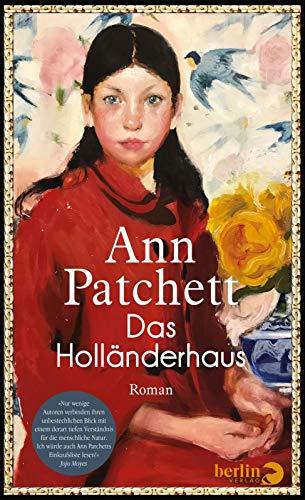 Buchseite und Rezensionen zu 'Das Holländerhaus: Roman' von Patchett, Ann
