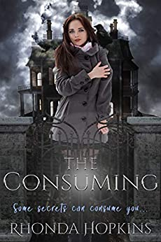 The Consuming by [Rhonda Hopkins]