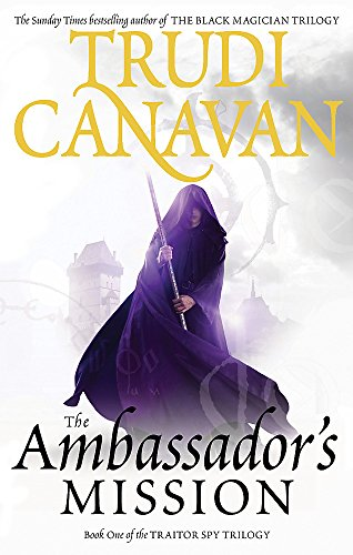 The Ambassador's Mission: Book 1 of the Traitor Spy: 1/3