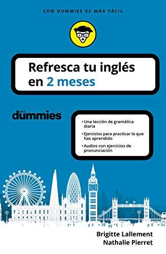 Refresca tu inglés en 2 meses eBook: Lallement y Nathalie Pierret ...