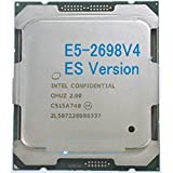 Original Intel Xeon ES Version QHUZ/QHZD E5-2698V4 CPU Processor E5 2698V4 2.00GHz 20-Core 50M E5-2698 V4 LGA2011-3 E5 2698 V4
