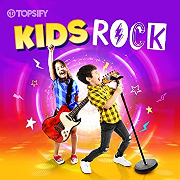 Kids Rock by Topsify