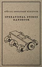 Special Operations Executive Operational Stores Handbook: English Language Version