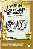 The Little Stick figures Technique