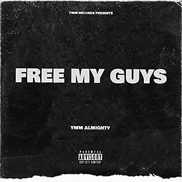FREE MY GUYS