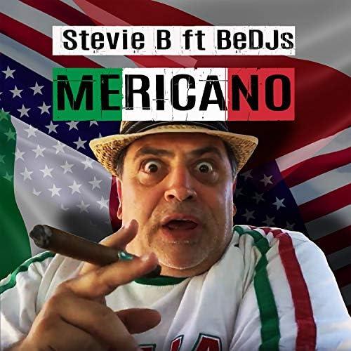 Stevie B feat. BeDJs