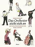 Karla Kuskin: Das Orchester zieht sich an