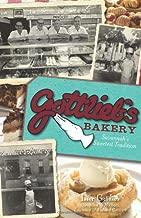 Gottlieb's Bakery:: Savannah's Sweetest Tradition (American Palate)