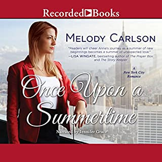 Once Upon a Summertime     A New York City Romance              By:                                                                                                                                 Melody Carlson                               Narrated by:                                                                                                                                 Jennifer Grace                      Length: 10 hrs and 21 mins     28 ratings     Overall 3.9