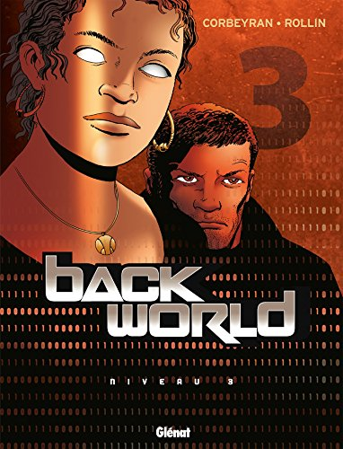 Back World - Tome 03 : Niveau 3