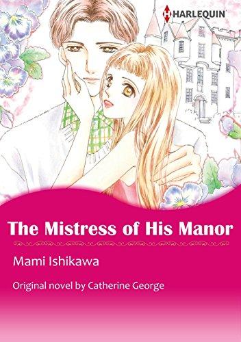 The Mistress of His Manor: Harlequin comics (English Edition)
