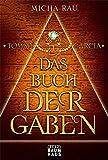 Tommy Garcia - Das Buch der Gaben: Band 1