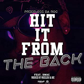 Hit It From The Back (feat. Dmac)