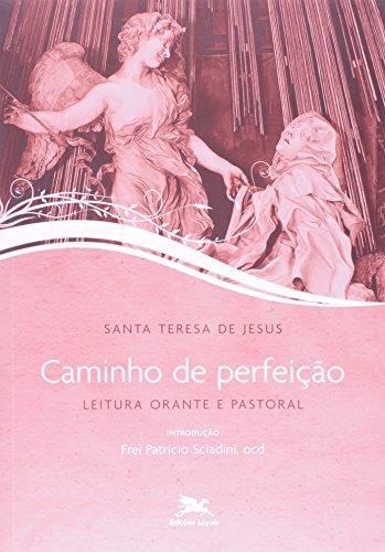Caminho de perfeição: Leitura orante e pastoral