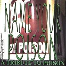 Name Your Poison: Tribute To Poison