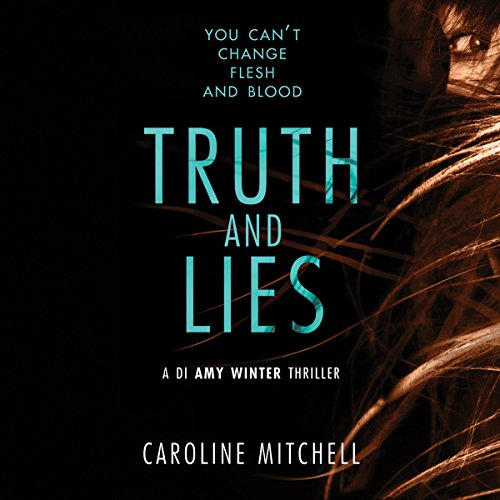 Truth and Lies     A DI Amy Winter Thriller, Book 1              By:                                                                                                                                 Caroline Mitchell                               Narrated by:                                                                                                                                 Elizabeth Knowelden                      Length: 10 hrs and 22 mins     2,897 ratings     Overall 4.4
