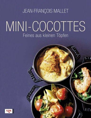Mini-Cocottes: Feines aus kleinen Töpfen