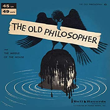 The Old Philosopher