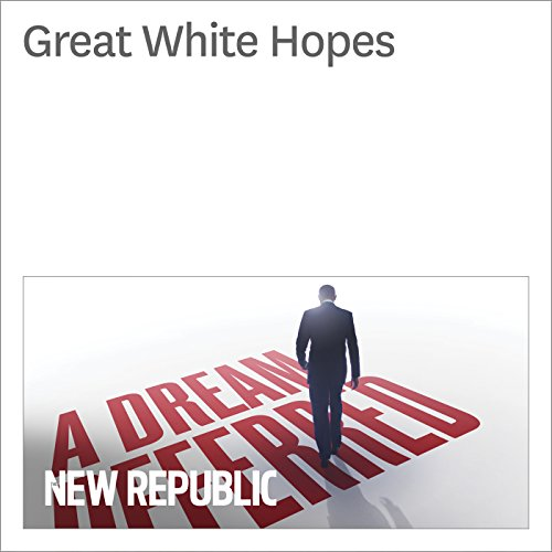 Great White Hopes audiobook cover art