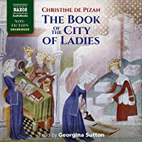 The Book of the City of Ladies: Library Edition