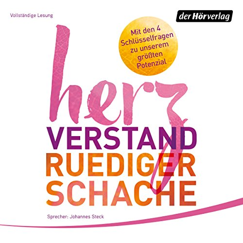 Herzverstand     Mit den 4 Schlüsselfragen zu unserem größten Potenzial              By:                                                                                                                                 Ruediger Schache                               Narrated by:                                                                                                                                 Johannes Steck,                                                                                        Ruediger Schache                      Length: 5 hrs and 40 mins     Not rated yet     Overall 0.0
