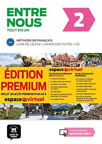 ENTRE NOUS 2 PREMIUM: Livre de l'eleve + Cahier d'activites +CD 2 (A2) EDITION PRE (FLE NIVEAU ADULTE TVA 5,5%)