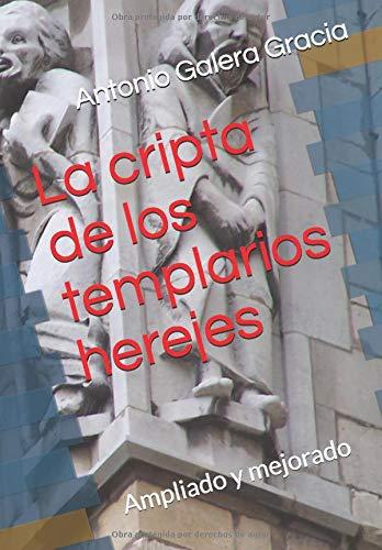 LA CRIPTA DE LOS TEMPLARIOS