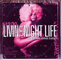 Livin' the Night Life-New York 80's Garage