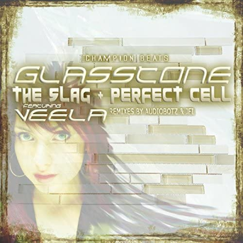 The Slag, Perfect Cell, Veela