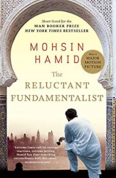 The Reluctant Fundamentalist by [Mohsin Hamid]
