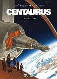 Centaurus 1 - Gelobtes Land