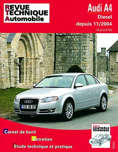 Audi A4 - diesel, depuis 11-2004