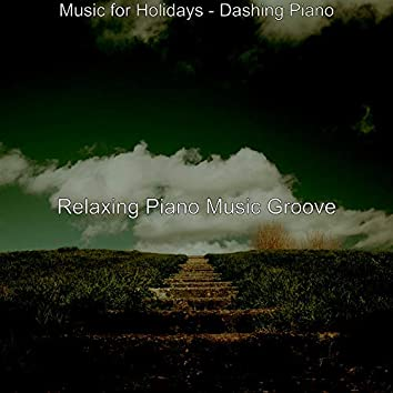 Music for Holidays - Dashing Piano