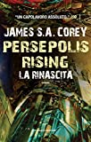 Persepolis Rising. La rinascita (Fanucci Editore) (Italian Edition)