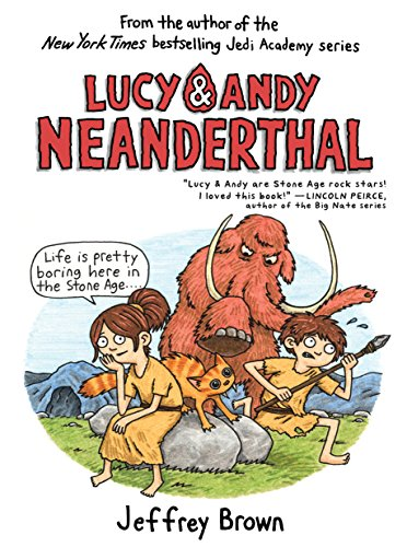 Lucy & Andy Neanderthal (Lucy and Andy Neanderthal Book 1) (English Edition)