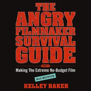 The Angry Filmmaker Survival Guide audiobook cover art