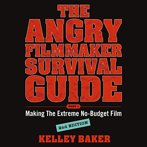The Angry Filmmaker Survival Guide cover art