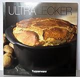 TUPPERWARE Kochbuch 'Ultra Lecker' ricettario tedesco 8763